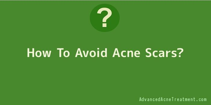 How To Avoid Acne Scars
